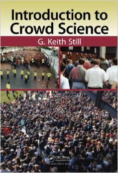 Crowd Safety & Risk Analysis | Prof. dr. G. Keith Still | Opleidingen ESI